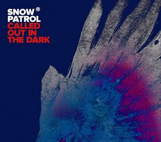 Snow Patrol - Called Out In The Dark Lyrics | Letras | Lirik | Tekst | Text | Testo | Paroles - Source: mp3junkyard.blogspot.com