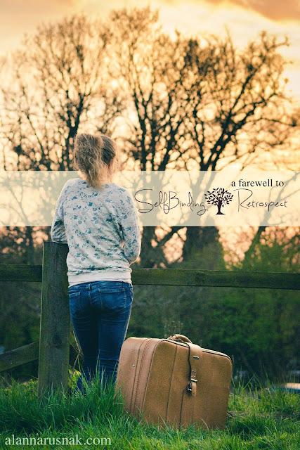 a farewell to selfbinding retrospect - a eulogy for a blog title - Alanna Rusnak