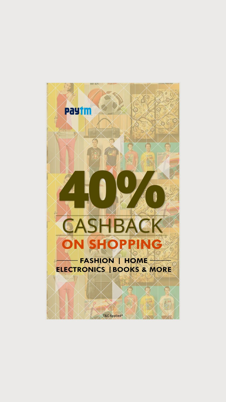 PAYTM : 40% Cashback On Product Shopping On Paytm @ Rs.10