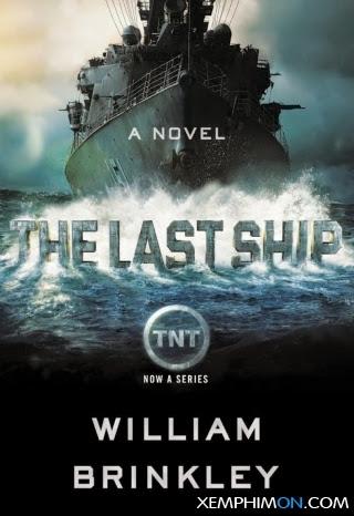 Chiến Hạm Cuối Cùng Phần 1 Kênh trên TV Trọn Bộ Vietsub Full HD