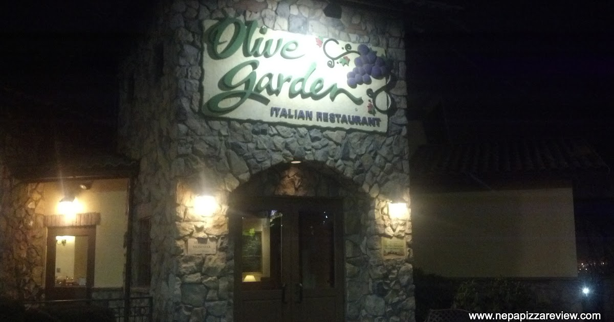 Olive Garden Dickson City Pa Nepa Pizza Review