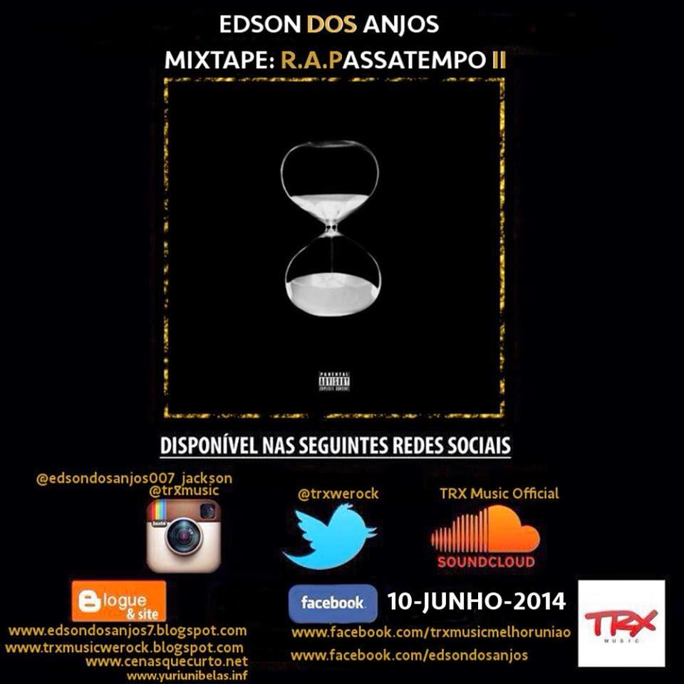 Edson dos Anjos -Mixtape R.A.PASSATEMPO
