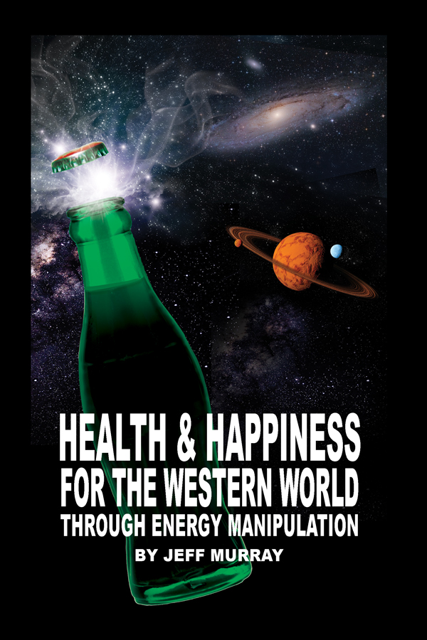 Health and Happiness for the Western World