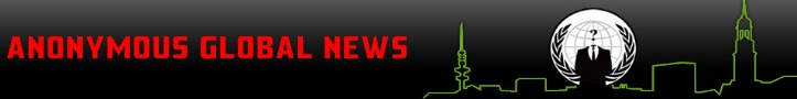 ANONYMOUS GLOBAL NEWS