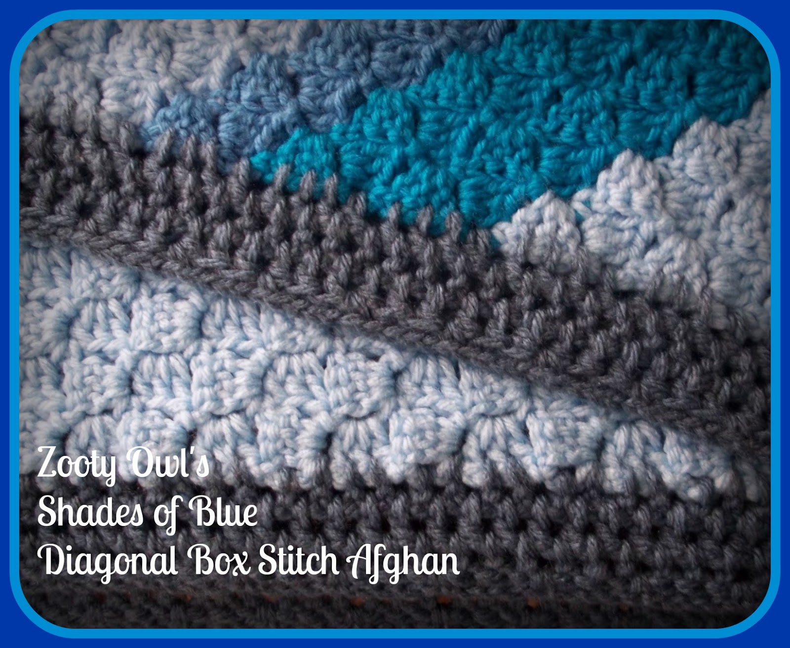 Crochet Pattern Diagonal Afghan : Zooty Owls Crafty Blog: Diagonal Box Stitch Afghan ...