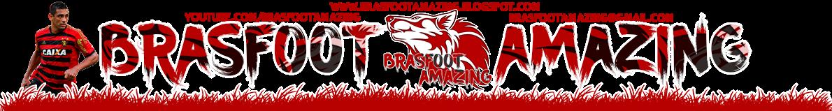 Brasfoot Amazing | Download Brasfoot 2017