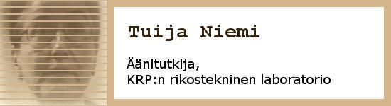 Tuija Niemi,äänitutkija