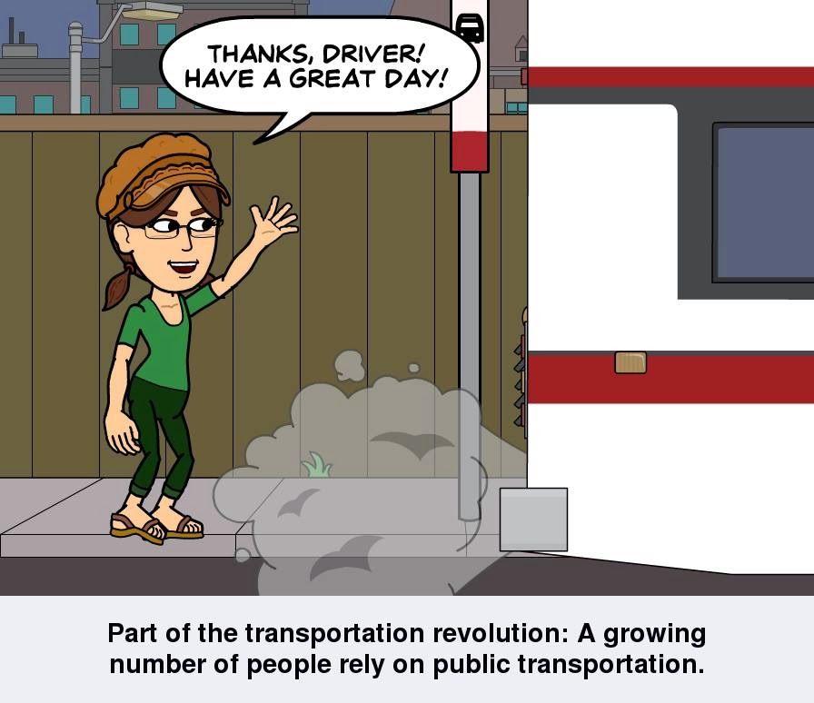 "A cartoon version of Cynthia M. Parkhill, created with the Bitstrips app, stands waving behind a departing bus. She says, ""Thanks, driver! Have a great day!"" The cartoon panel's caption reads, ""Part of the transportation revolution: A growing number of people rely on public transportation."""