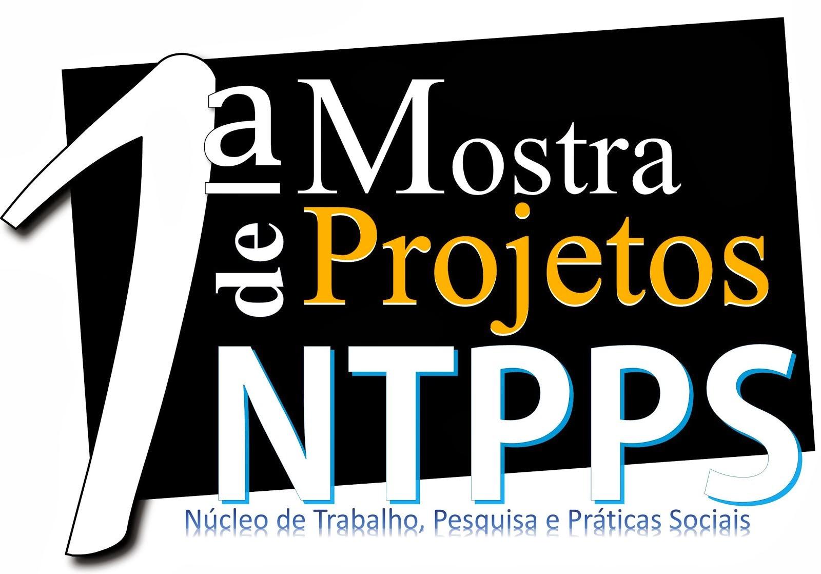 1ª Mostra de Projetos NTPPs