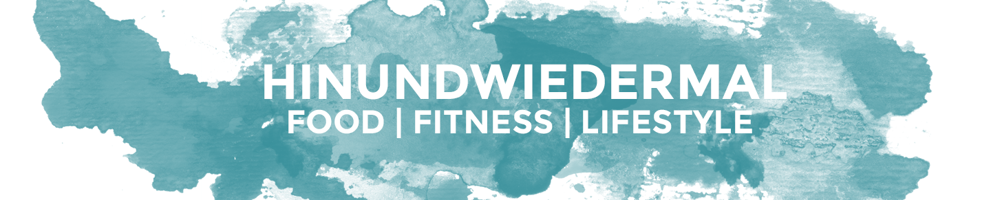 hinundwiedermal • Fitness Food Lifestyle-Blog