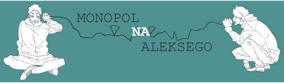 Monopol na Aleksego