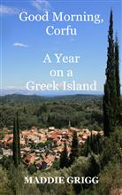 Good Morning, Corfu: A Year on a Greek Island