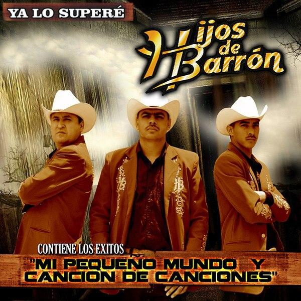 Los Hijos De Barron- Ya Lo Supere (Album 2013) (Audio Oficial)