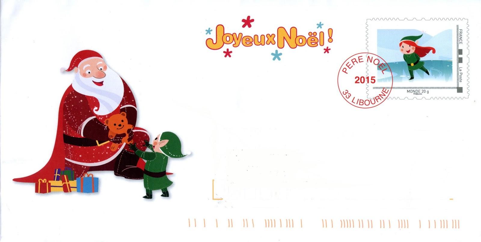 Blog philat lie cartophilie de michel le p re no l 2015 de la poste - Enveloppe de noel ...
