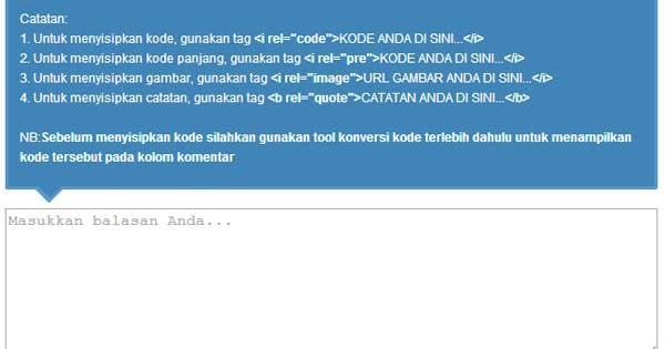 Membuat Pesan KEREN di atas Form Komentar Blogger ~ wepku