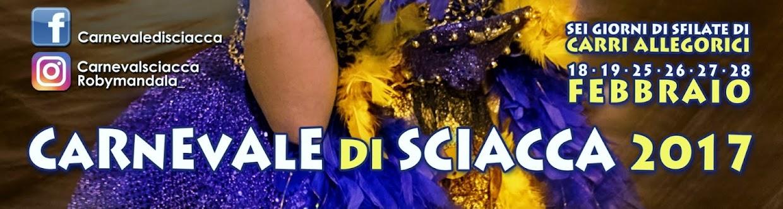 Carnevale di Sciacca 18,19,25,26,27,28 Febbraio 2017