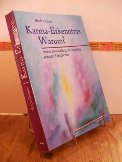 Oehms, Heide: Karma-Erkenntnis - warum?