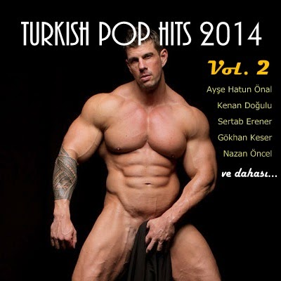 Turkish Pop Hits - T�rk�e Pop Hitleri Vol. 2 2014