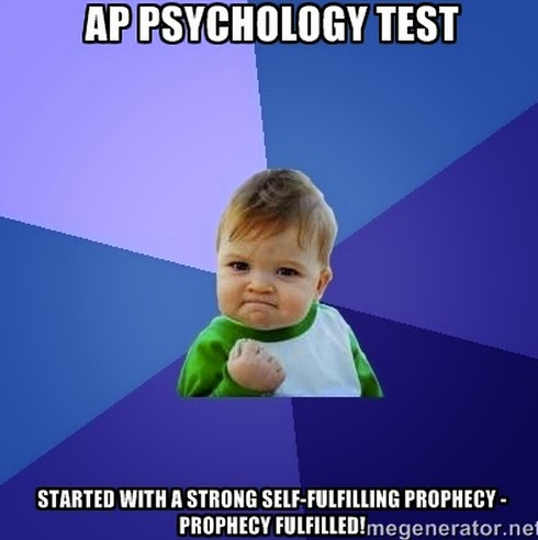 AP_Psychology_Test_Started_with_a_strong_self fulfilling_prophecy_ _prophecy_fulfilled__ _Success_Kid___Meme_Generator teaching high school psychology get after it, ap psych ers!
