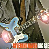 Reverend Raven - Big Bee