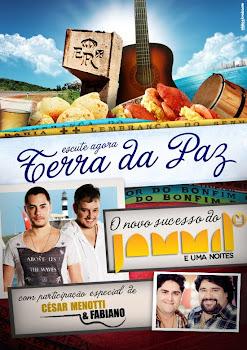 """Terra da Paz"" Jamil e CMF"