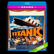 El hundimiento del Titanic (1953) BRRip 720p Audio Dual Latino-Ingles
