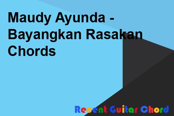 Maudy Ayunda - Bayangkan Rasakan Chords
