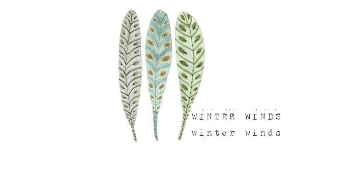 winter winds.