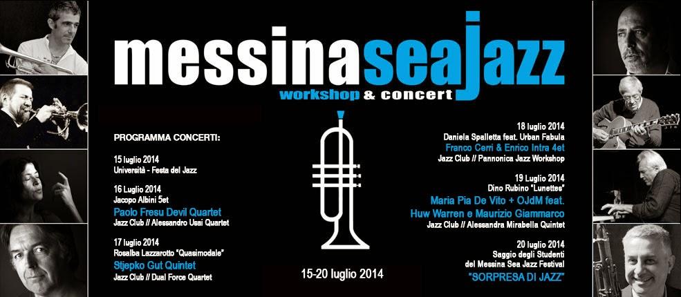 MESSINA SEA JAZZ FESTIVAL 2014: WORKSHOP & CONCERT