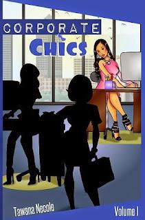 tawana necole, corporate chics, women execs, women ceos