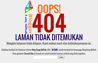 Cara Membuat Halaman Eror 404 Untuk Blogspot-blog kang miftah