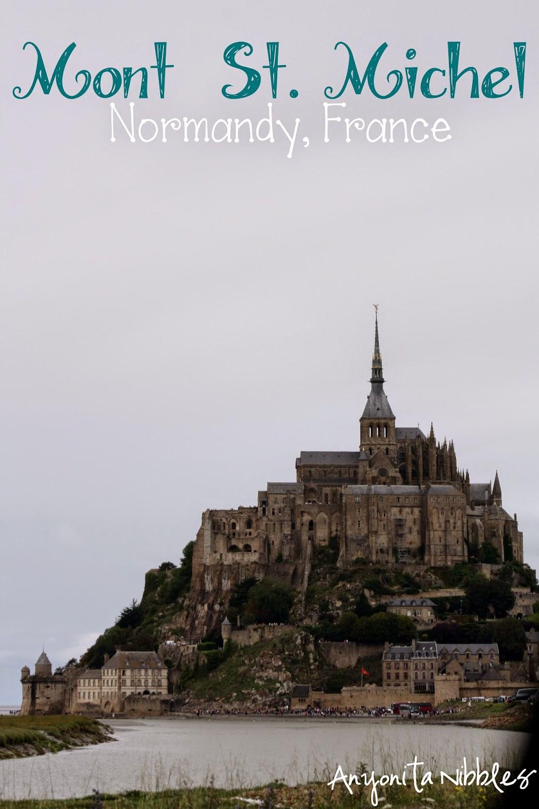 Mont St Michel | Anyonita Nibbles