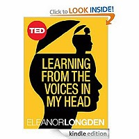 Learning from the Voices in My Head (TED Books) by Eleanor Longden