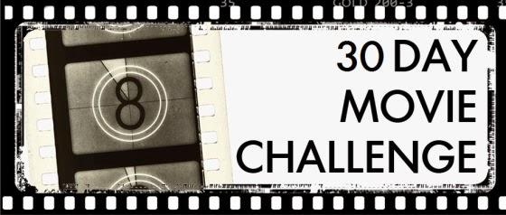 30 Day Movie Challenge Facebook 30 Day Film Challenge Days 11