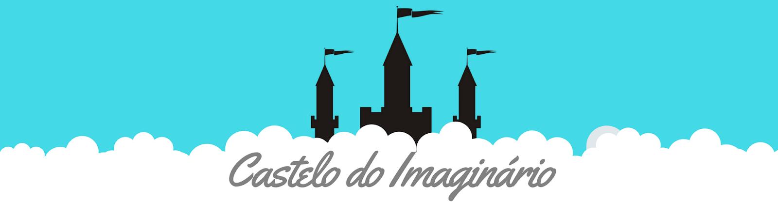 Castelo do Imaginário