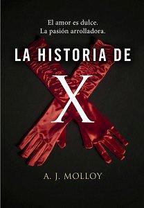 A.J. Molloy.- La Historia de X