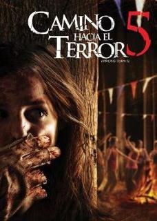 Camino Hacia El Terror 5 2012 | DVDRip Latino HD Mega