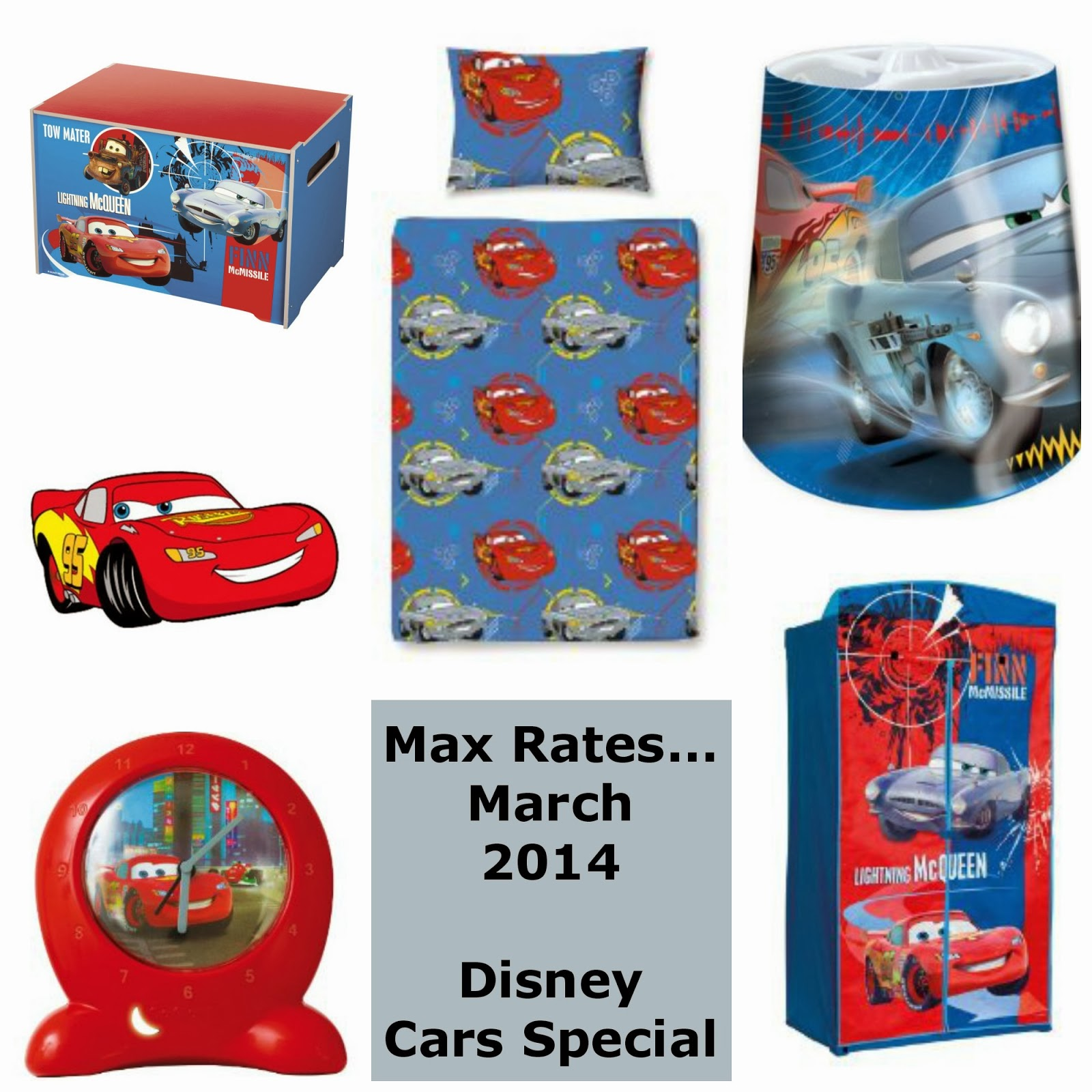 If you are regular readers of my blog you will know that Maxwell has a Disney  Car room  To fit in with our moving house theme this post is dedicated to. Max Rates      March 2014   Disney Car Bedroom Addition   MUMMY TO
