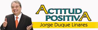 Actitud Positiva, el Portal de Videos de Jorge Duque Linares