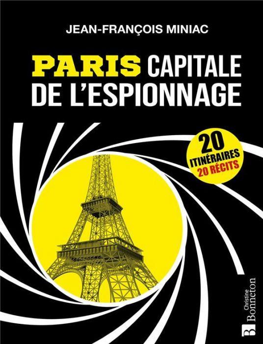 Paris, Capitale de l'Espionnage