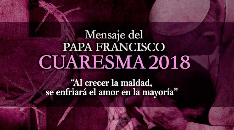 MENSAJE DE CUARESMA 2018