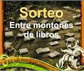 """SorteoPorqueSí en """"Entre Montones de libros"""""""