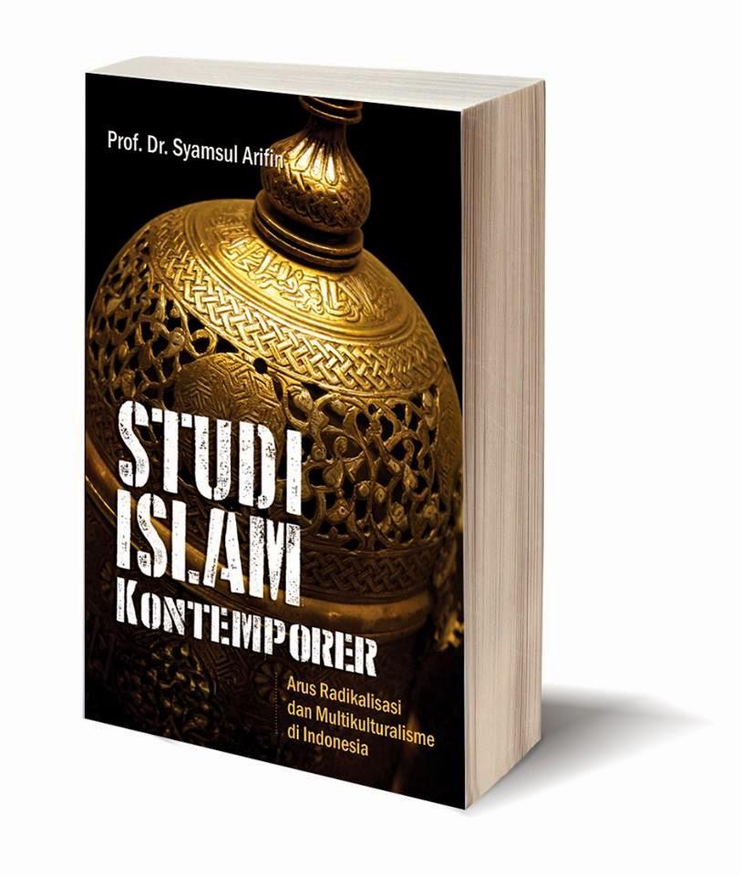 Buku Studi Islam Kontemporer karya Prof. Syamsul Arifin