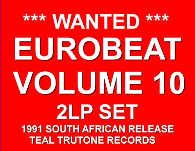 WANTED!  EUROBEAT - Volume 10 (90 Minute Non-Stop Dance Remix) (2LP Set) 1991 Various Artists RED COVER SA 2LP SET