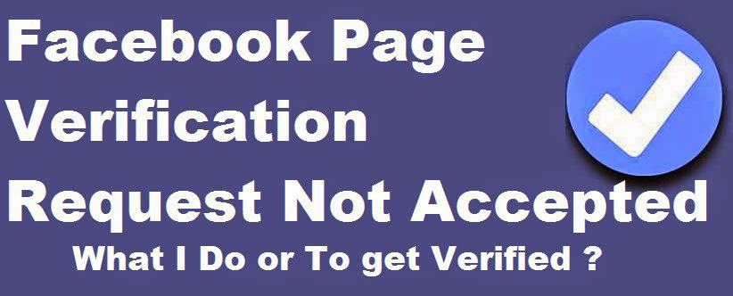 Facebook Page Verification Request Not Accepted  disapprove image photo