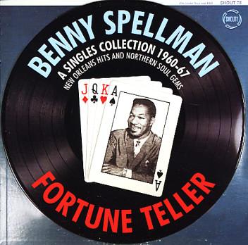 Benny Spellman You Got To Get It Stickin Whicha Baby