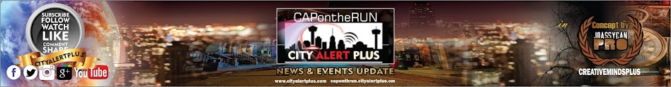 Welcome to CITY ALERT PLUS's Blog (CAP ONLINE)  Powered By Joassycan Pro.