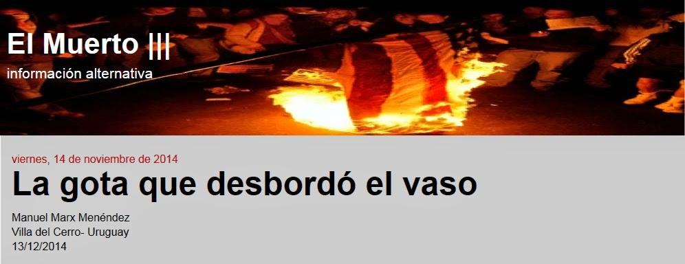 http://elmuertoquehabla.blogspot.nl/2014/11/la-gota-que-desbordo-el-vaso.html