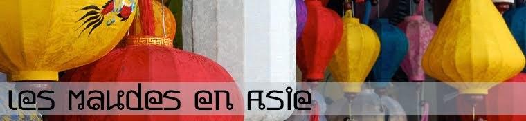 Les Maudes en Asie