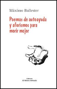 Poemas de autoayuda y aforismos para morir mejor